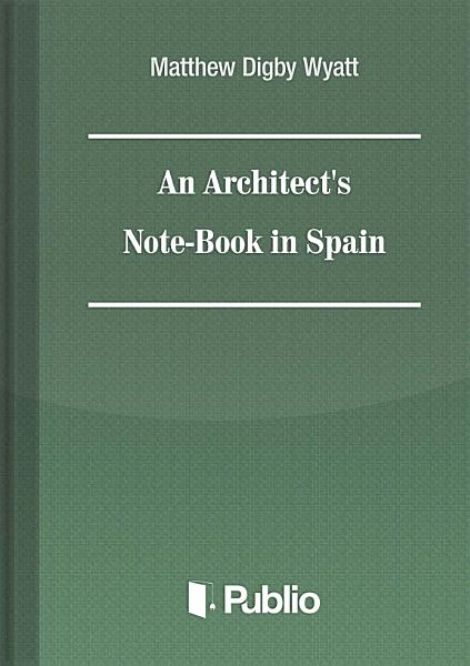 Architect's Note-book in Spain