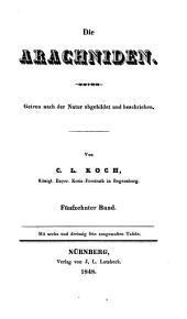 Die Arachniden: Getreu nach der Natur abgebildet und beschrieben, Band 15