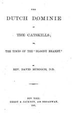 The Dutch Dominie of the Catskills