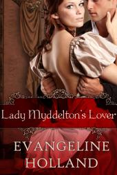 Lady Myddelton's Lover: An Edwardian Romance Novella