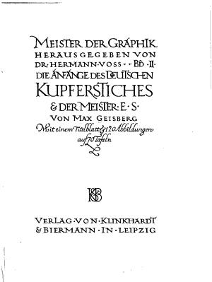 Die anf  nge des deutschen kupferstiches    der Meister E S