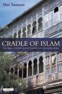 Cradle of Islam