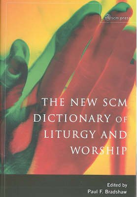 New SCM Dictionary of Liturgy and Worship PDF