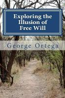 Exploring the Illusion of Free Will PDF
