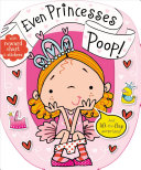 Even Princesses Poop