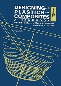 Designing with Plastics and Composites  A Handbook PDF