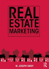 Real Estate Marketing: Strategy, Personal Selling, Negotiation, Management, and Ethics