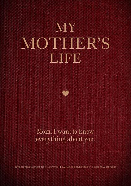 Download My Mother s Life Book