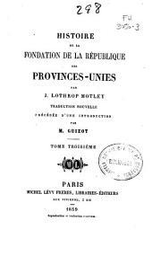 Histoire de la fondation de la république des Provinces-Unies: Volume3