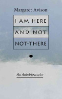 I Am Here and Not Not there PDF