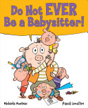 Do Not Ever Be A Babysitter  Book PDF