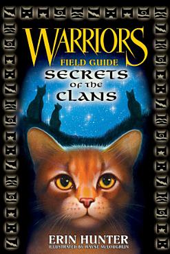 Warriors  Secrets of the Clans PDF