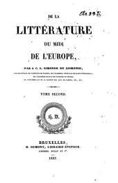 De la littérature du Midi de l'Europe: Volume2