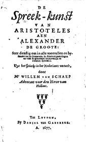 De spreek-kunst van Aristoteles aen Alexander de Groote