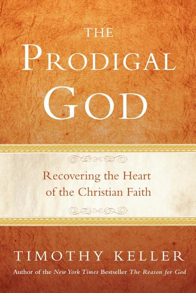 Download The Prodigal God Book