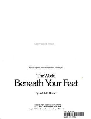 The World Beneath Your Feet