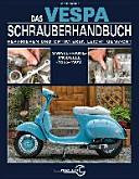 Das Vespa Schrauberhandbuch PDF
