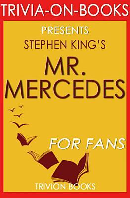 Mr  Mercedes  A Novel by Stephen King  Trivia On Books