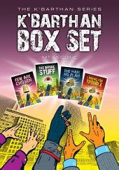 K'Barthan Box Set: All four K'Barthan Series Novels in one huge ebook.