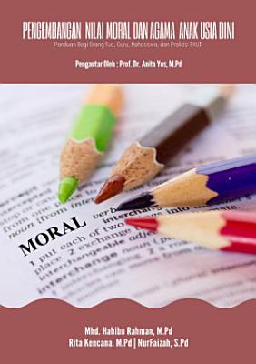 PENGEMBANGAN NILAI MORAL DAN AGAMA ANAK USIA DINI PDF