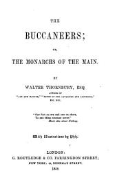 The Buccaneers: Or, The Monarchs of the Main