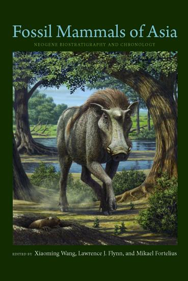 Fossil Mammals of Asia PDF
