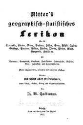 Ritter's geographisch-statistisches lexikon über die erdtheile, länder, meere, buchten, häfen, seen, flüsse, inseln, gebirge, staaten, städt ... etc. ...