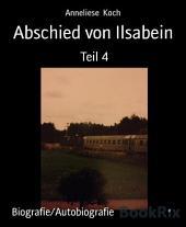 Abschied von Ilsabein: Teil 4