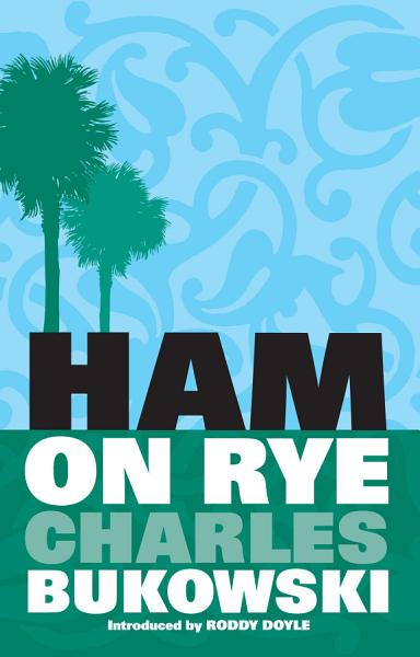 Download Ham on Rye Book