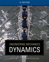 Engineering Mechanics: Dynamics - SI Version: Edition 3
