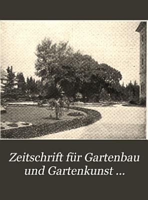 Zeitschrift f  r Gartenbau und Gartenkunst     PDF