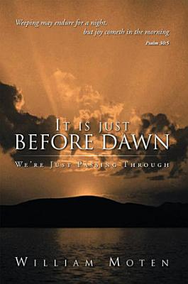 It Is Just Before Dawn PDF