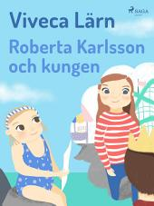 Roberta Karlsson och Kungen