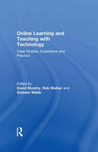 Online Learning and Teaching with Technology PDF
