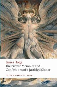 The Private Memoirs and Confessions of a Justified Sinner PDF
