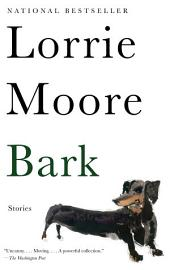 Bark: Stories
