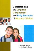 Understanding the Language Development and Early Education of Hispanic Children PDF