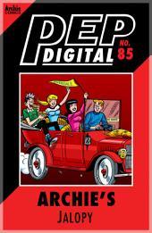 Pep Digital Vol. 085: Archie's Jalopy