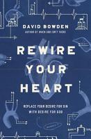 Rewire Your Heart PDF