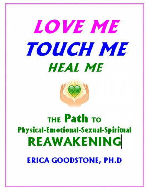 Love Me  Touch Me  Heal Me