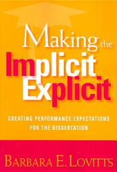 Making the Implicit Explicit: Creating Performance Expectations for the Dissertation