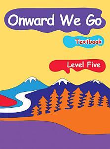 Onward We Go  Level 5  Textbook PDF