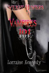 Vampires 101: A Vampire Romance