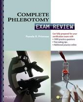 Complete Phlebotomy Exam Review E-Book
