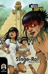 Singe-Roi: une histoire pour les enfants de 10 à 13 ans