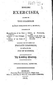 English Exercises, adapted to the Grammar lately published by L. Murray ... Twelfth edition, improved