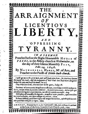The arraignment of licentious liberty  and oppressing tyranny  etc PDF