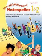Alfred's Kid's Guitar Course Notespeller 1 & 2