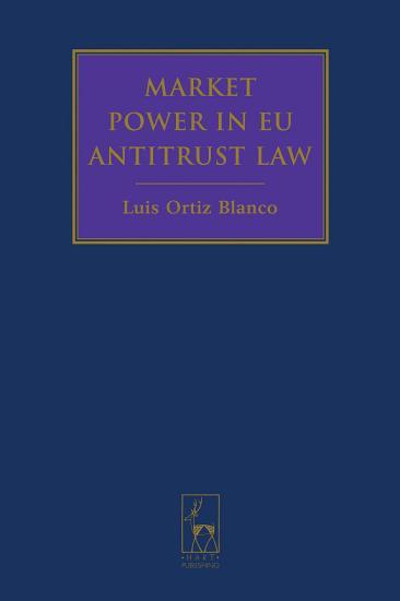 Market Power in EU Antitrust Law PDF