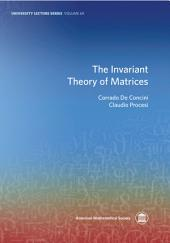 The Invariant Theory of Matrices